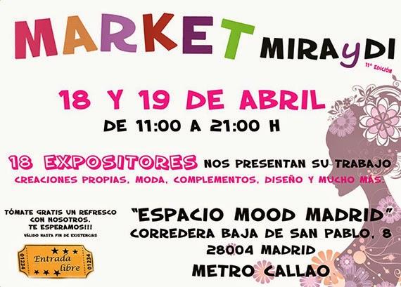 Market MIRAyDI, edición primavera, los días 18 y 19 de abril 2015