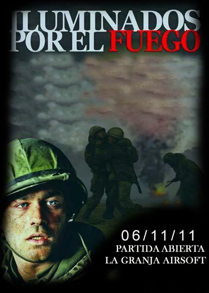 06/11/11 Iluminados por el fuego - Partida abierta - La Granja Airsoft Ipefuego_afiche%252520copia