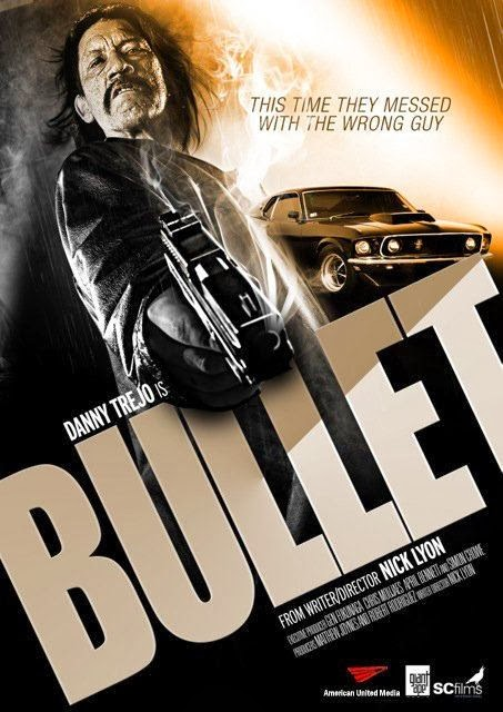 Poster Of English Movie Bullet (2014) Free Download Full New Hollywood Movie Watch Online At Alldownloads4u.Com