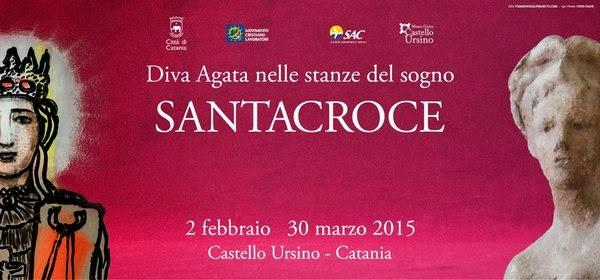 mostra Diva Agata, castello ursino, Santacroce