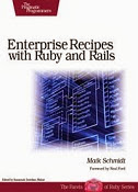 Enterprise Recipes with Ruby and Rails