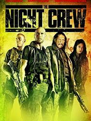 The Night Crew - Biệt đội săn tiền thưởng