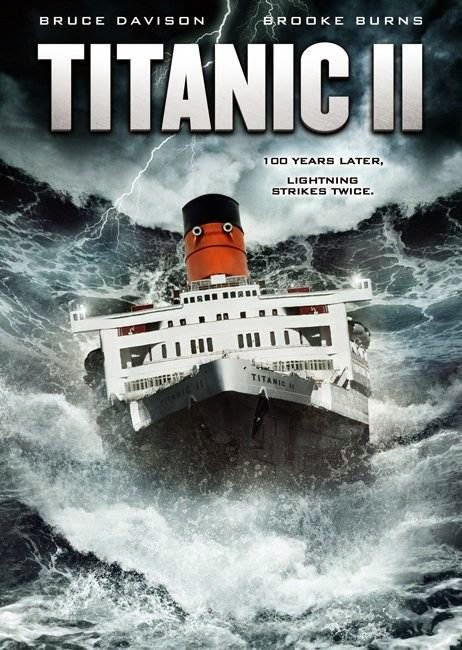 Poster Of Titanic II (2010) Full Movie Hindi Dubbed Free Download Watch Online At Alldownloads4u.Com