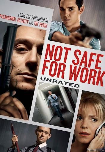 Cận Kề Nguy Hiểm - Not Safe For Work poster