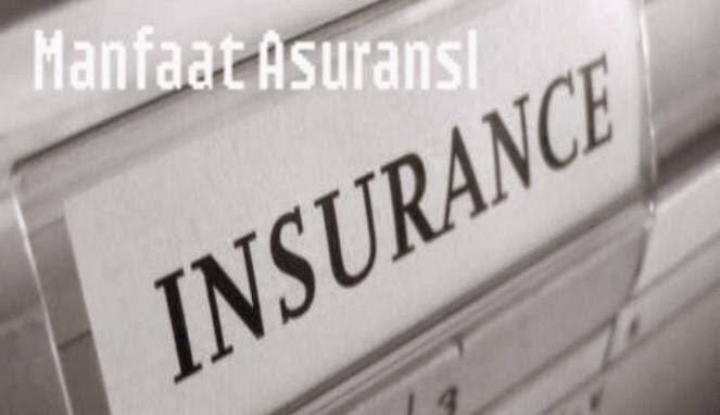 Manfaat Asuransi Secara Umum