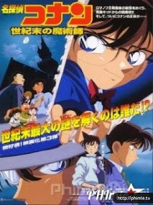 Thám Tử Conan Movie 3: Ảo Thuật Gia Cuối Cùng Của Thế Kỷ