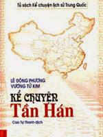 Kể chuyện Tần Hán - Lê Đông Phương, Vương Tử Kim