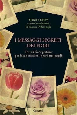Manuale: Mandy Kirby  I messaggi segreti dei fiori | Ita