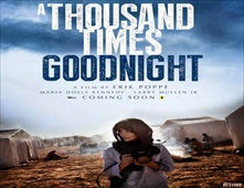 فيلم A Thousand Times Good Night