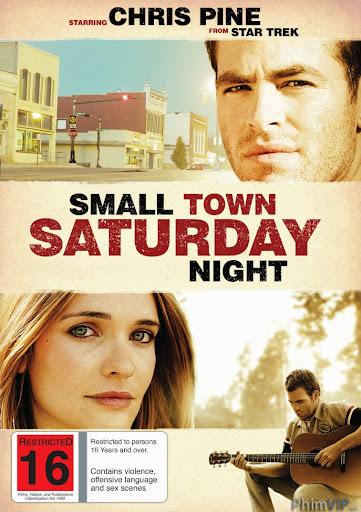 Thị Trấn Đêm Thứ 7 - Small Town Saturday Night poster