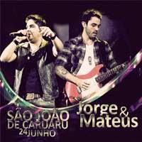 Jorge e Mateus  - Ao Vivo no S�o Jo�o de Caruaru