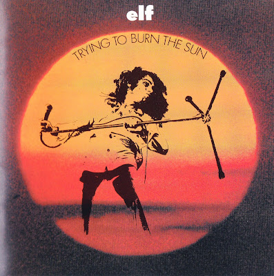 Elf ~ 1975 ~ Trying To Burn The Sun