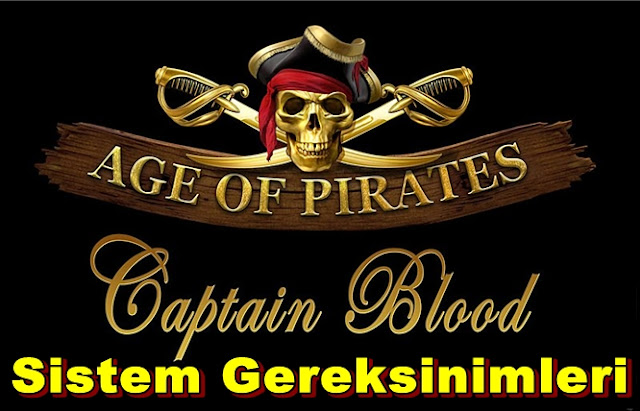 Age of Pirates: Captain Blood PC Sistem Gereksinimleri
