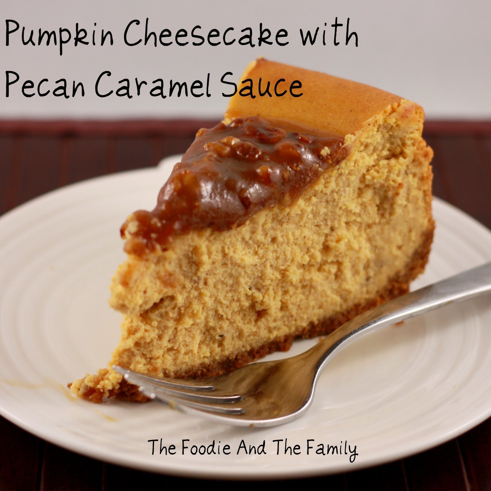 Pumpkin Cheesecake with Pecan Caramel Sauce