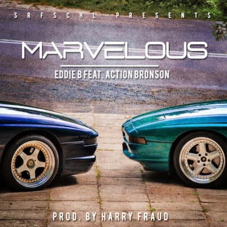 Eddie B – Marvelous (con Action Bronson)