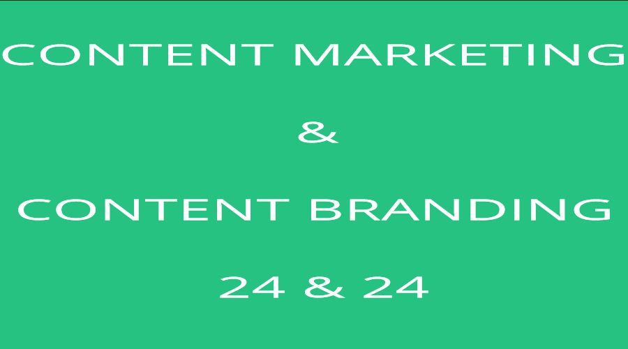 CONTENT MARKETING VÀ CONTENT BRANDING