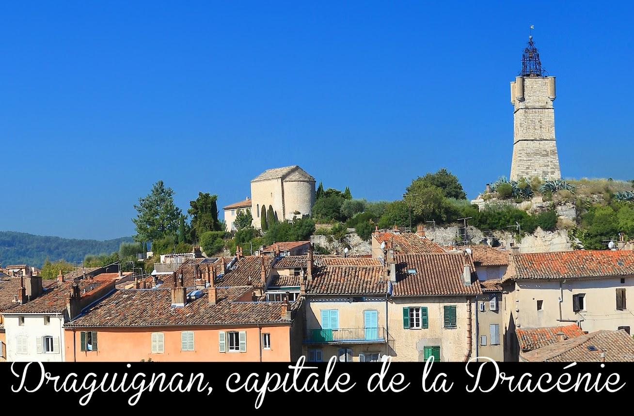 Draguignan capitale de La Dracenie-dans le var et en provence