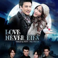 Poster Phim Tình Yêu Bất Diệt - Love Never Dies