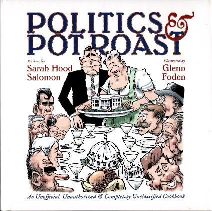 Politics & Pot Roast ©2006