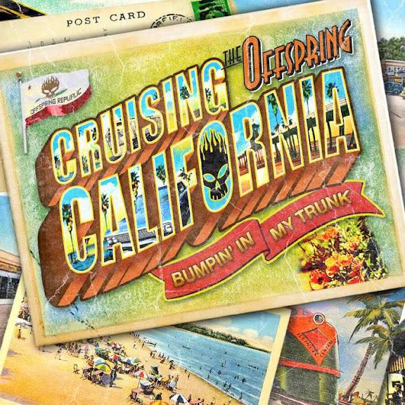 The Offspring Cruising California Bumpin' In My Trunk Lyrics