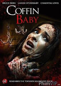 Quan Tài Cho Những Đứa Trẻ - Coffin Baby poster