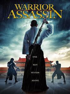 Sát Thủ Chiến Binh - Warrior Assassin poster