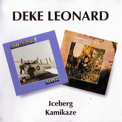 Deke Leonard ~ 1973 ~ Iceberg +1974 ~ Kamikaze