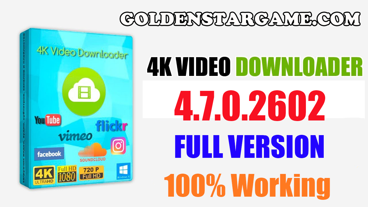 4K Video Downloader 4.7.0.2602 License Key Full Version 2019 (100% Working)