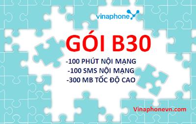 Hướng dẫn nhận 100 phút gọi nội mạng, 100 tin nhắn miễn phí, 300 MB data 3G/4G tốc độ gói B30 Vinaphone