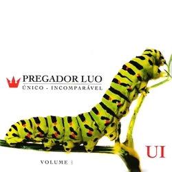 Baixar MP3 Grátis Baixar Cd Pregador Luo %25C3%259Anico Incomparavel Vol.01 2012 Pregador Luo – Único Incomparavel Vol.01 2012