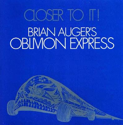 Brian Auger's Oblivion Express ~ 1973 ~ Closer To It