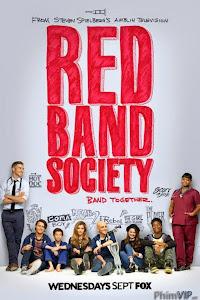 Hội Vòng Đỏ - Red Band Society poster