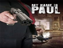 فيلم My Name Is Paul