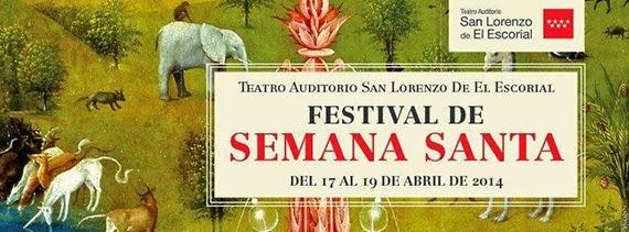 Festival de Semana Santa 2014 del Teatro Auditorio de San Lorenzo de El Escorial