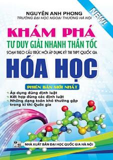 Khám phá tư duy giải nhanh thần tốc môn Hóa học - Nguyễn Anh Phong