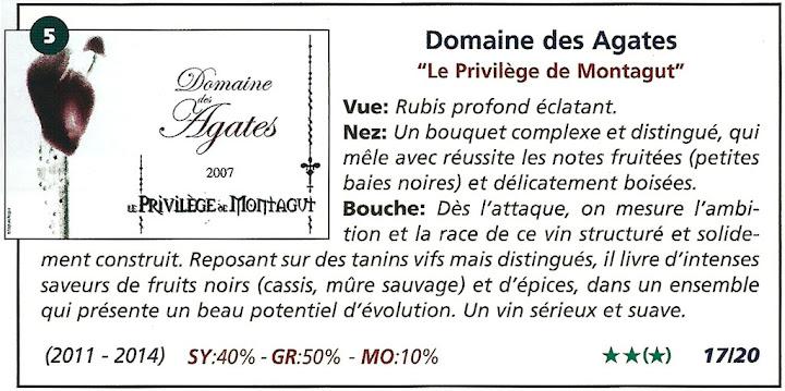 Domaine des Agates - le privilège de Montagut 2007