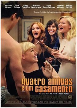 Filme Poster Quatro Amigas e Um Casamento R5 XviD Dual Audio & RMVB Dublado