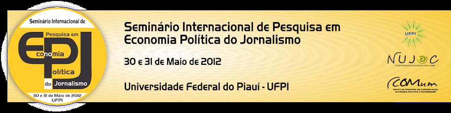 Seminário Internacional de Pesquisa em Economia Política do Jornalismo
