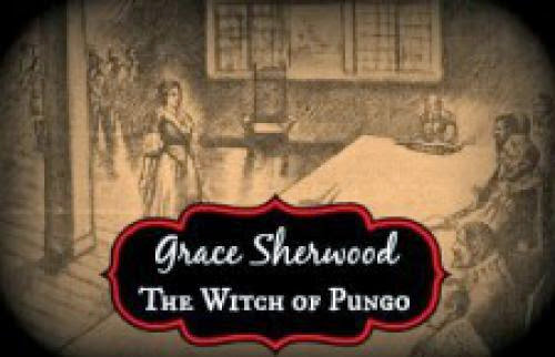 Grace Sherwood The Witch Of Pungo