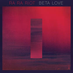 Baixar MP3 Grátis Baixar Cd Ra Ra Riot Beta Love 2013 Ra Ra Riot – Beta Love 2013