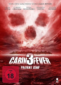 Hiểm Họa Chết Người - Cabin Fever: Patient Zero poster
