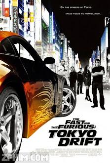 Quá Nhanh Quá Nguy Hiểm 3: Tokyo Drift - The Fast and the Furious: Tokyo Drift (2006) Poster