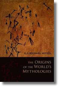 [Witzel: The Origins of the World's Mythologies]