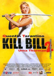 Cô Dâu Báo Thù 2 - Kill Bill: Vol. 2 poster