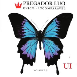 baixar mp3 gratis Pregador Luo – Único Incomparavel Vol.01 2012 download