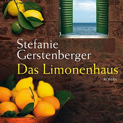 Sizilien-Roman - Stefanie Gerstenberger - Das Limonenhaus