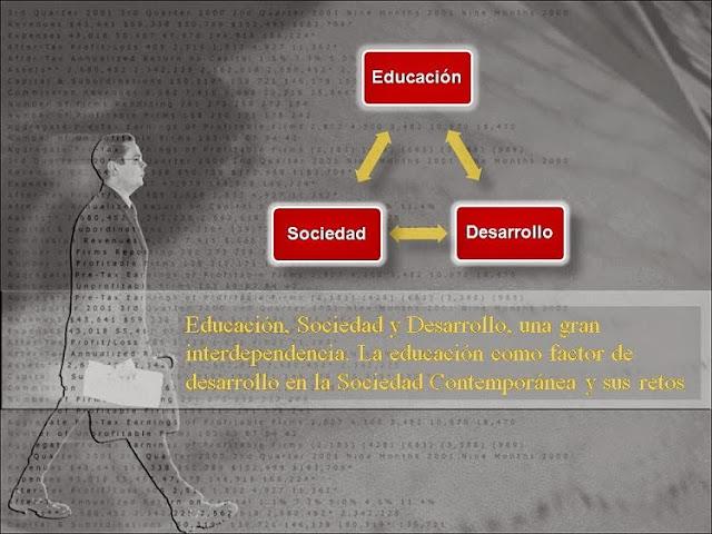 Educación, Sociedad y Desarrollo, una gran interdependencia