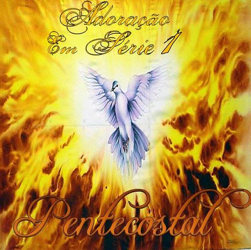 Adora��o Em S�rie - Vol. 01 - Pentecostal