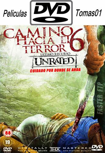 Camino Hacia el Terror 6 (2014) DVDRip