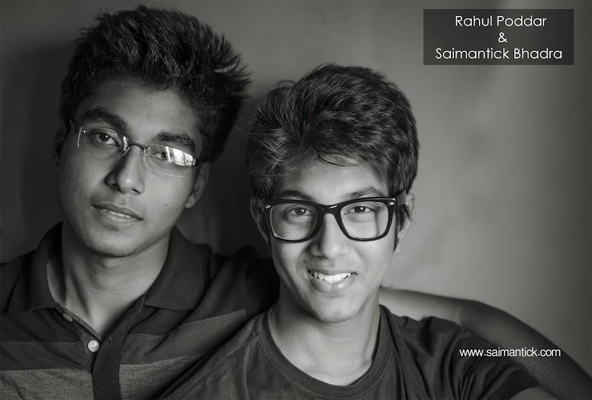 Saimantick Bhadra, Rahul Poddar
